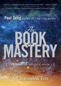 Paul Selig The Book of Mastery