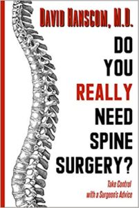 Dr. David Hanscom - Do you really need spine surgery